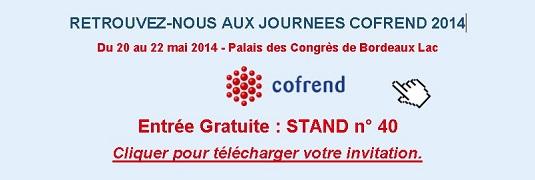Rejoignez-nous sur le stand de la Cofrend, du 20 au 22 mai 2014 Bordeaux, Stand n°40