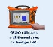 GEKKO : Ultrasons multiéléments avec technologie TFM.
