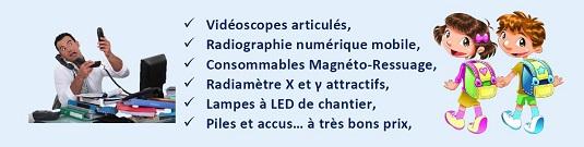 Vidéoscopes articulés, Radiographie numérique mobile, Consommables Magnéto-Ressuage, Radiamètre X et γ attractifs, Lampes à LED de chantier,Piles et accus… à très bons prix,