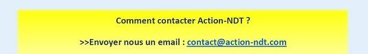 Comment contacter Action-NDT ?, >>Envoyer nous un email : contact@action-ndt.com